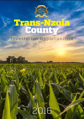 Transnzoia County Invest Opportunities by Josphat Kimani - issuu