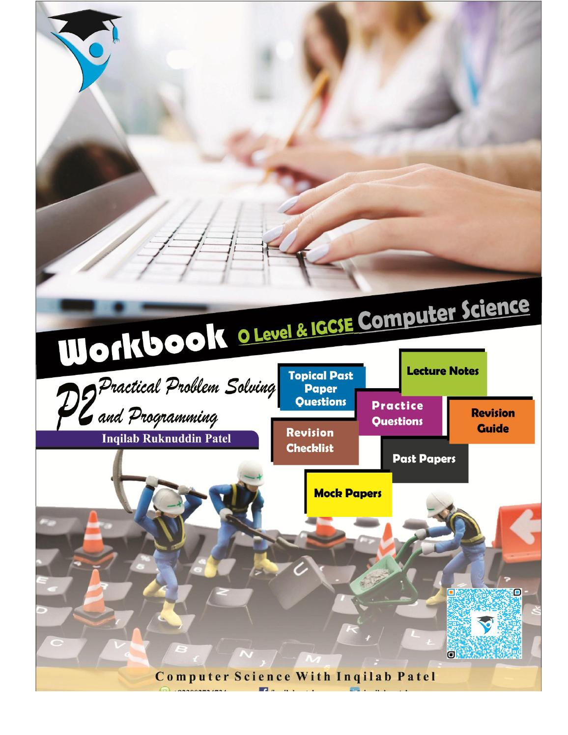 O Level & IGCSE Computer P2 Workbook by Inqilab Patel by