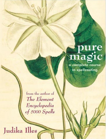 "Pure Magic: A Complete Course In Spellcasting by Natt ""Natalia"