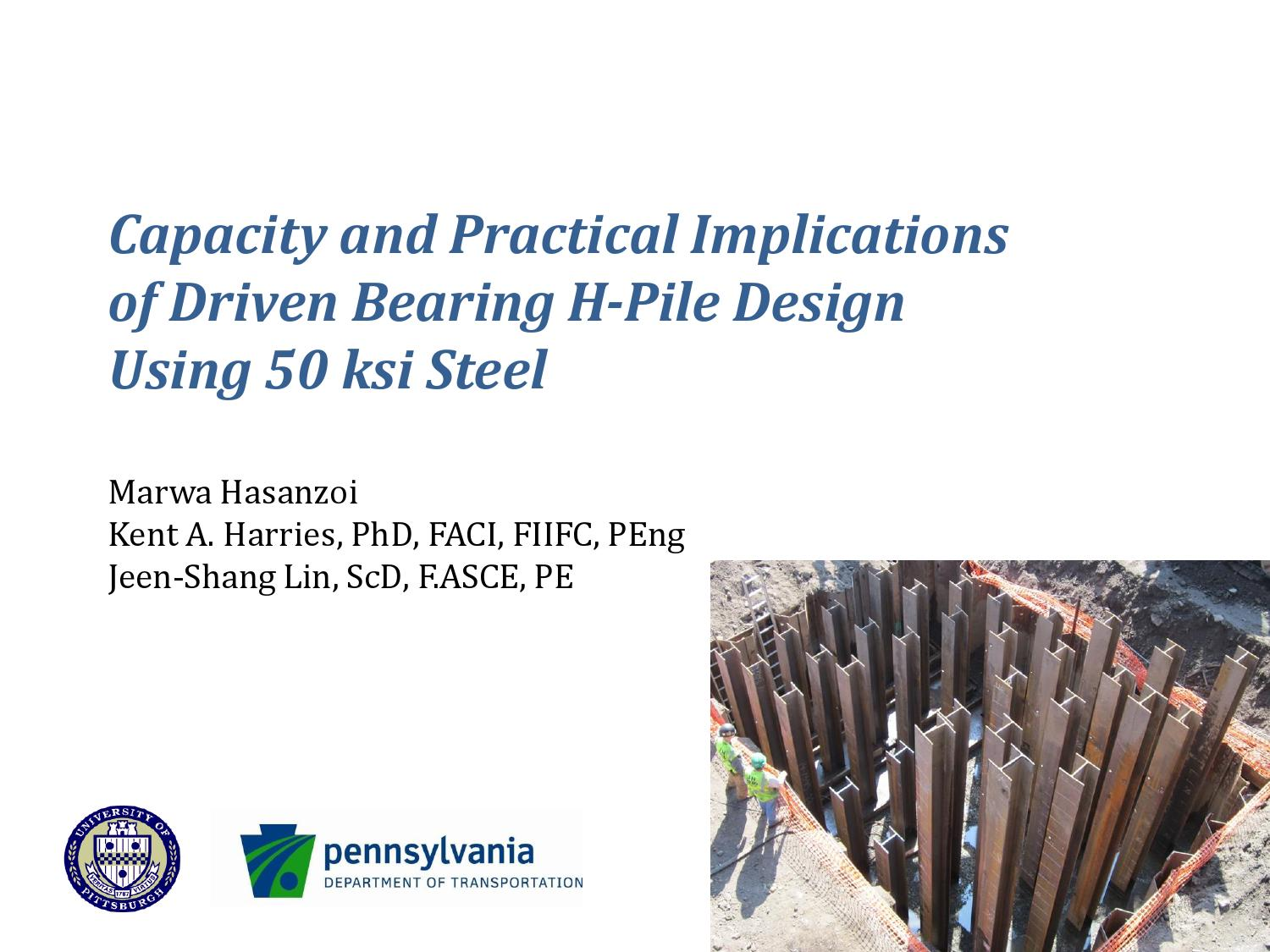 Capacity and Practical Implications of Driven Bearing H-Pile Design