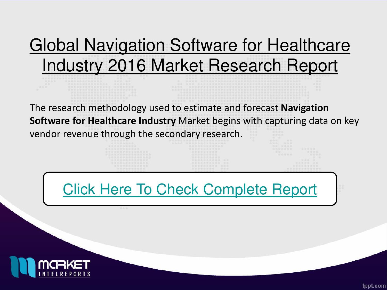Global navigation software for healthcare industry 2016 market