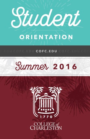 College Of Charleston Student Orientation Information Booklet By