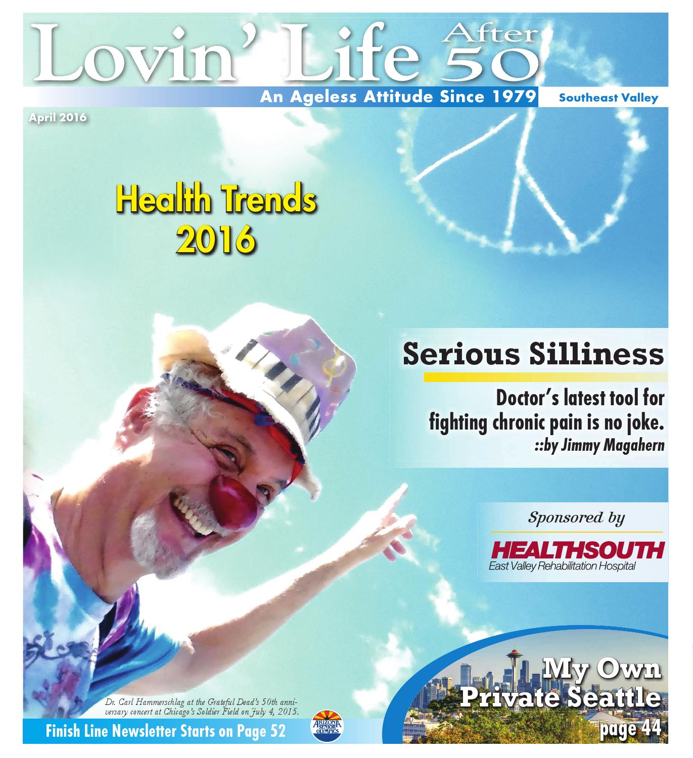 Lovin\' Life After 50: Southeast Valley - April 2016 by Times Media ...