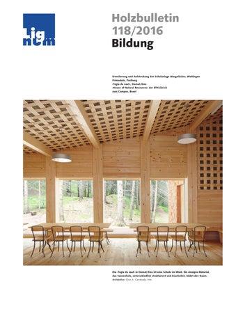 Holzbulletin 118 2016 by lignum issuu for Fachwerk bildung