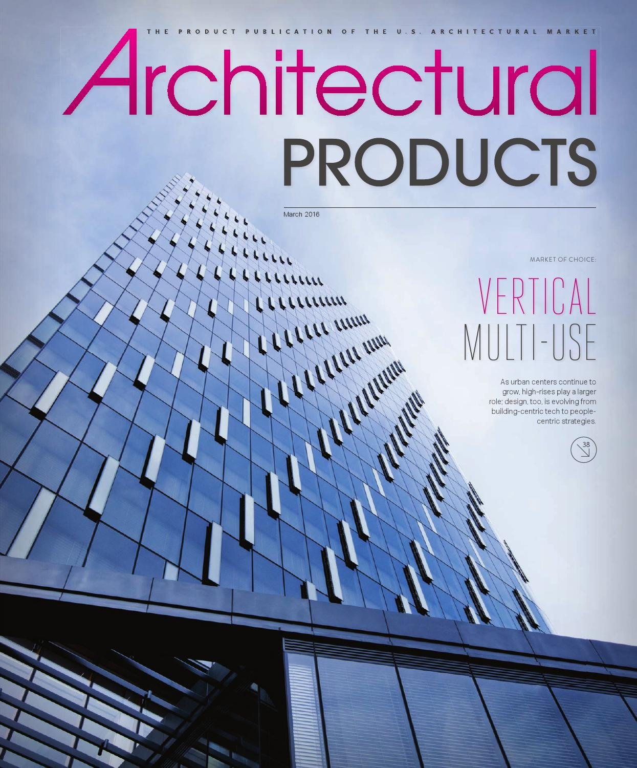 Architectural Products - March 2016 by Construction Business Media ...