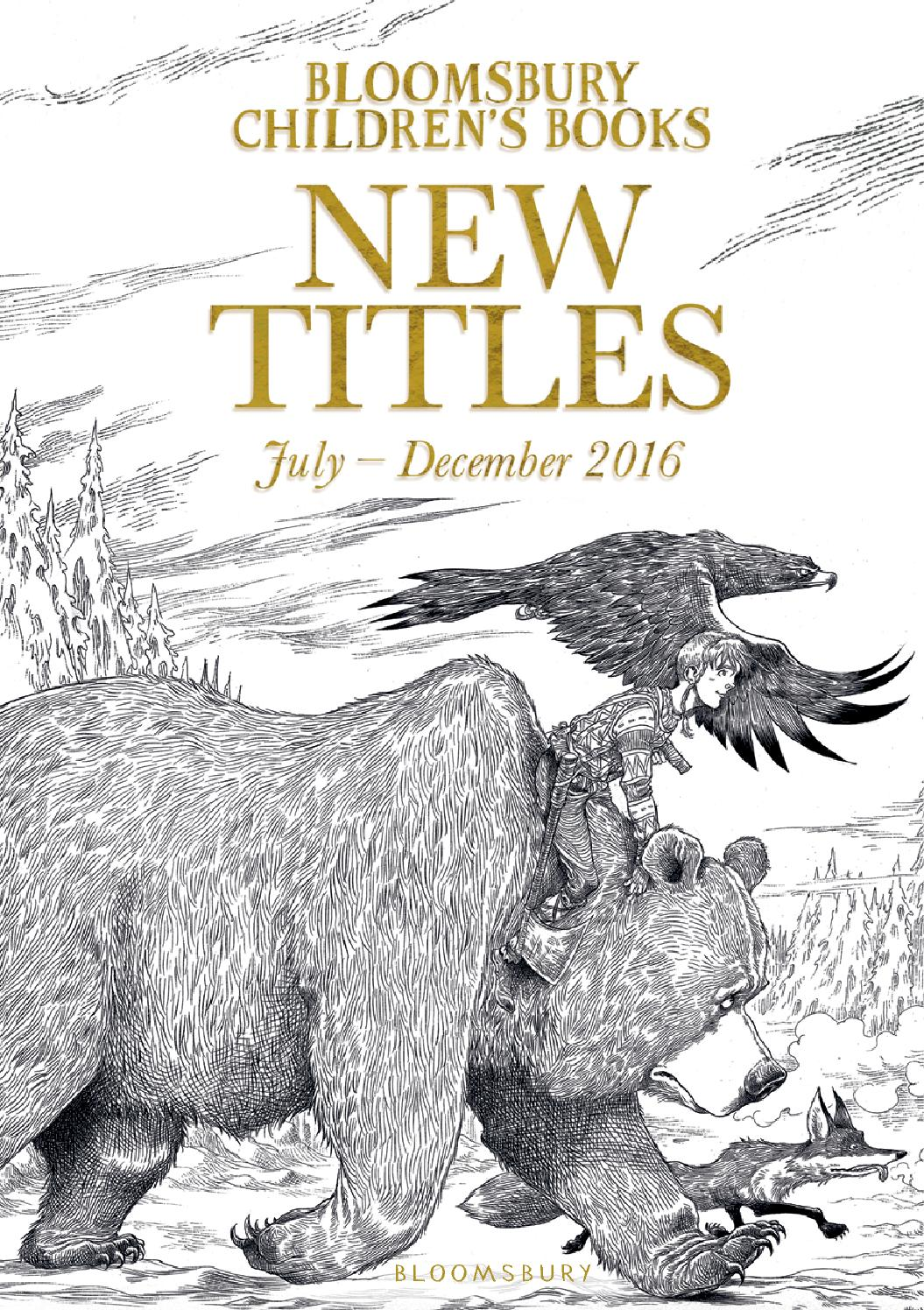 bloomsbury children u0027s books new titles july december 2016 by
