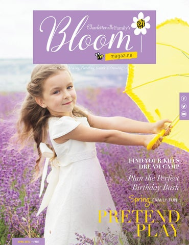 3bd92de01db9 CharlottesvilleFamily s BLOOM April 2016 by Ivy Publications - issuu