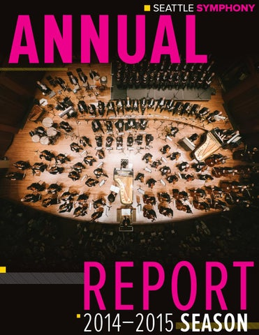 1415 Seattle Symphony Annual Report By Seattle Symphony Issuu