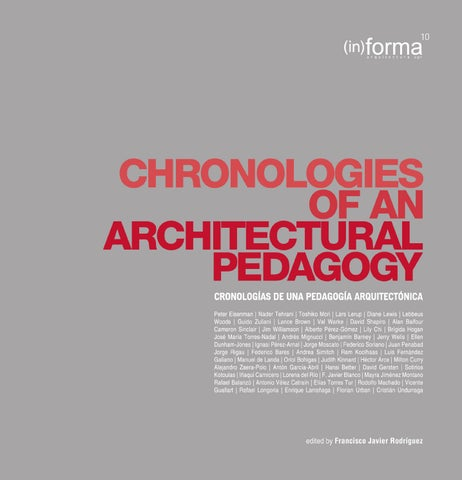 618b8c889962a in)forma10  Chronologies of an Architectural Pedagogy by escuela de ...