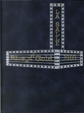 1985 Blue and Gold Yearbook by La Salle College High School