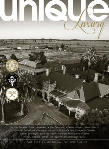 3fccf5f9fad2 Unique luxury magazine volume 12 by Unique Estates Australia - issuu