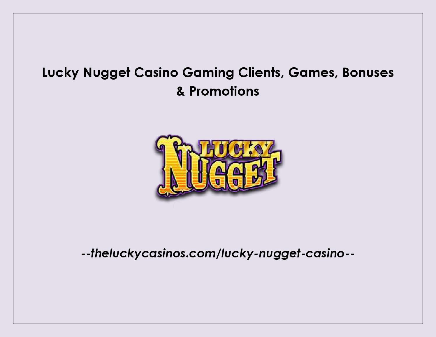 Lucky Nugget Casino Gaming Clients Games Bonuses Promotions By