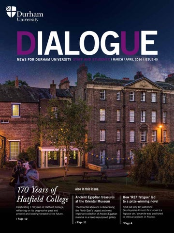 Dialogue Issue 45 by Durham University - issuu