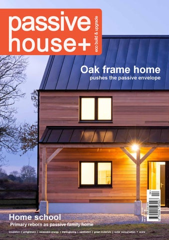 passive house plus issue 15 uk edition by passive house plus issuu