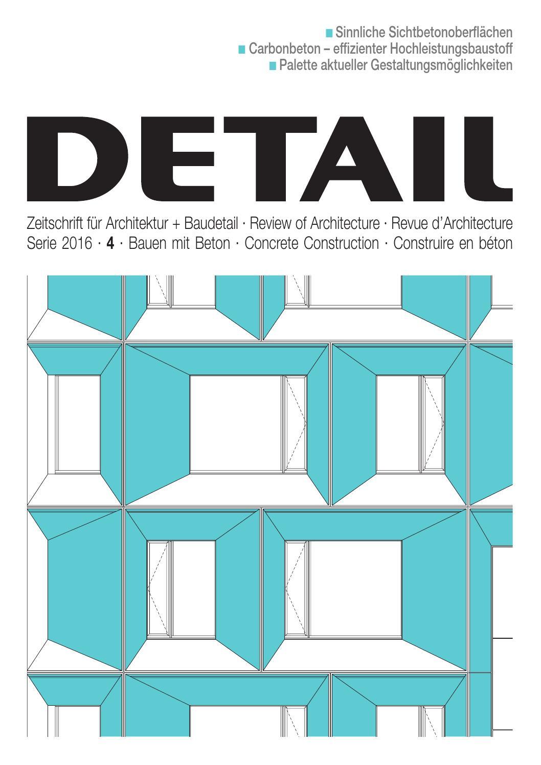 DETAIL 4/2016 - Bauen mit Beton (deutsch) by DETAIL - issuu