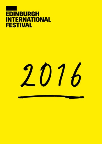 2016 Edinburgh International Festival brochure by Edinburgh