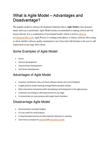 what is agile model advantages and disadvantage the popular model in software development industries that is agile model it has dynamic nature and easy