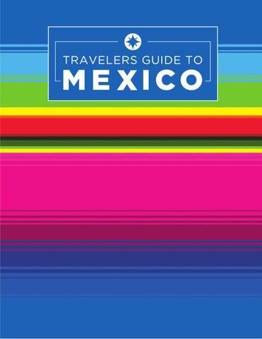 149b91fa05 Travelers Guide To Mexico 2016 by Boletín Turístico - issuu