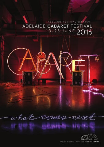 Adelaide cabaret festival 2016 brochure by adelaide festival centre a d e l a i d e malvernweather Gallery