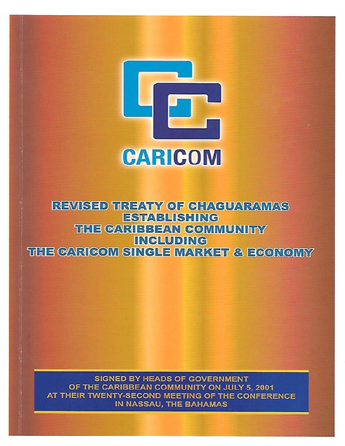 the caricom single market economy Caribbean community and common market revised treaty of chaguaramas establishing the caribbean community including the caricom single market and economy.