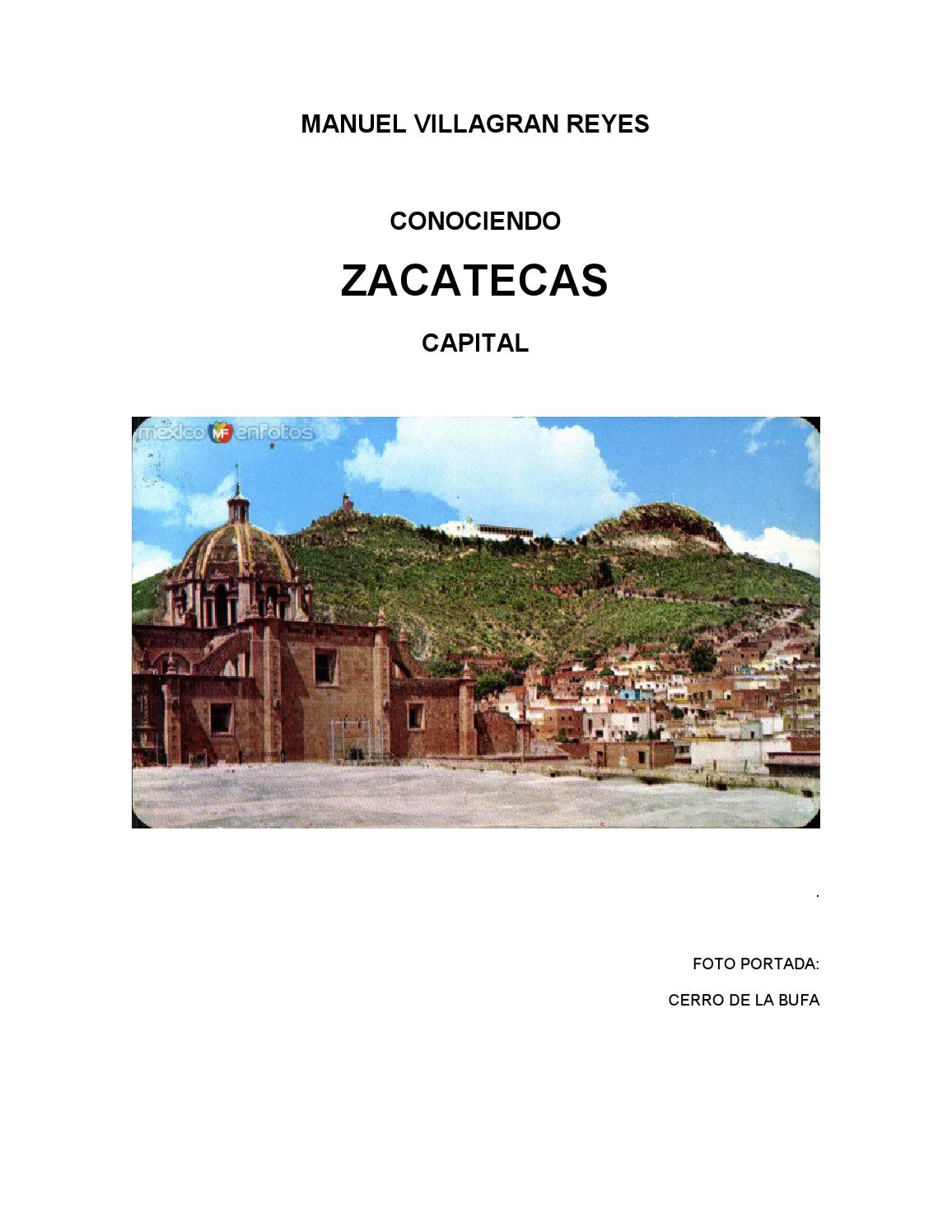 Conociendo Zacatecas Capital Guia Turistica By Manuel Villagran  # Muebles Goitia Tijuana