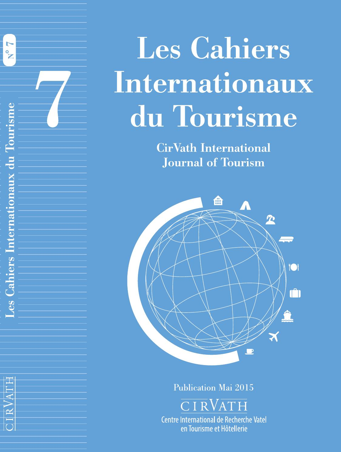 Les Cahiers Internationaux du Tourisme 7 by Vatel - issuu