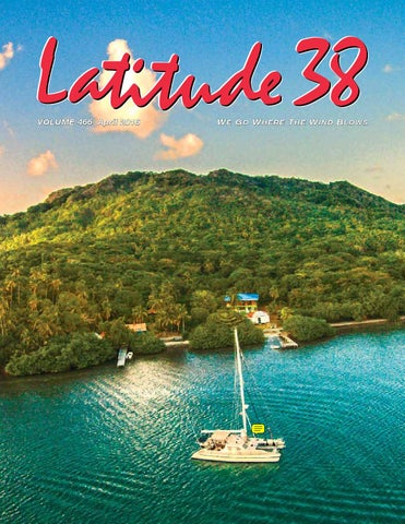 03f557cd7c7 Latitude 38 April 2016 by Latitude 38 Media