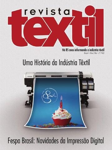 a7c07feb49855 Revista Textil 742 by Revista Textil - issuu