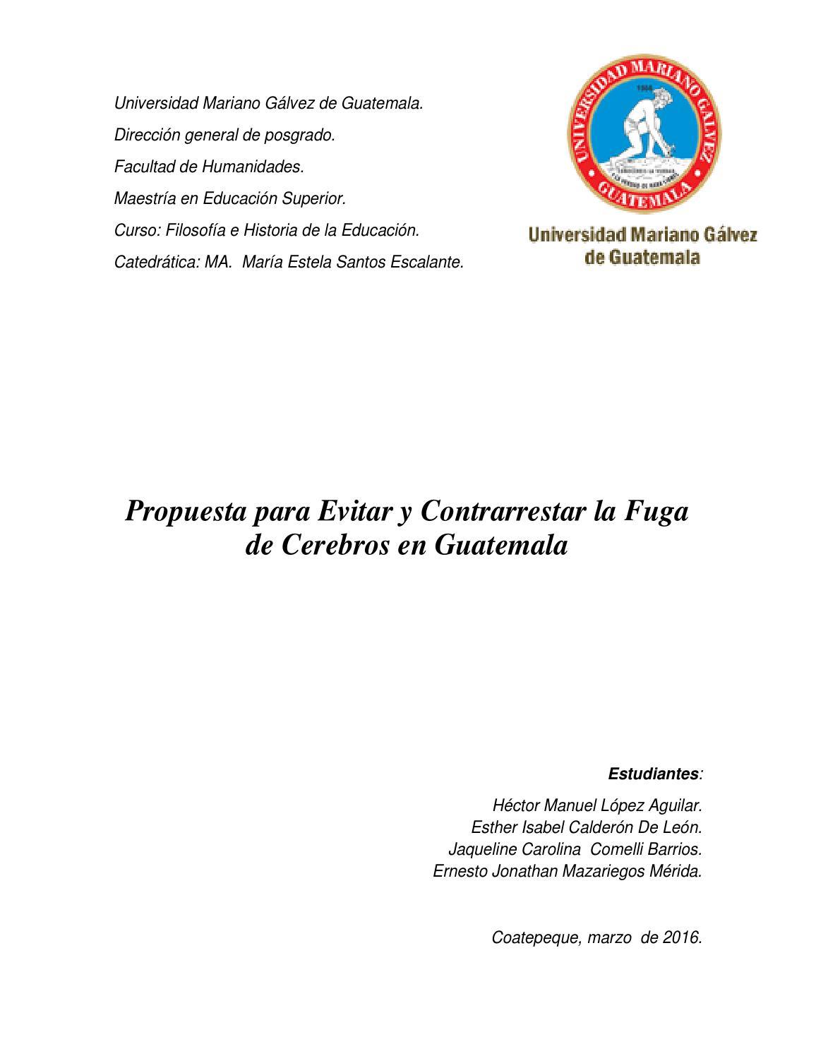 Fuga de Cerebros by Ernesto Mazariegos Mérida - issuu