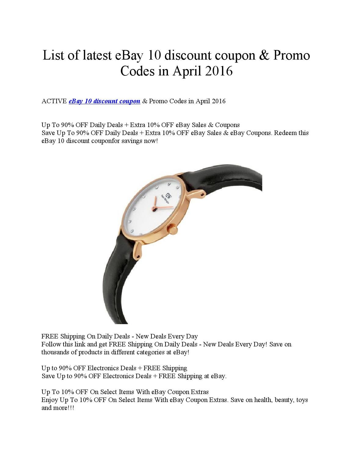 List Of Latest Ebay 10 Discount Coupon Promo Codes In April 2016 By Emma Wat Son Issuu