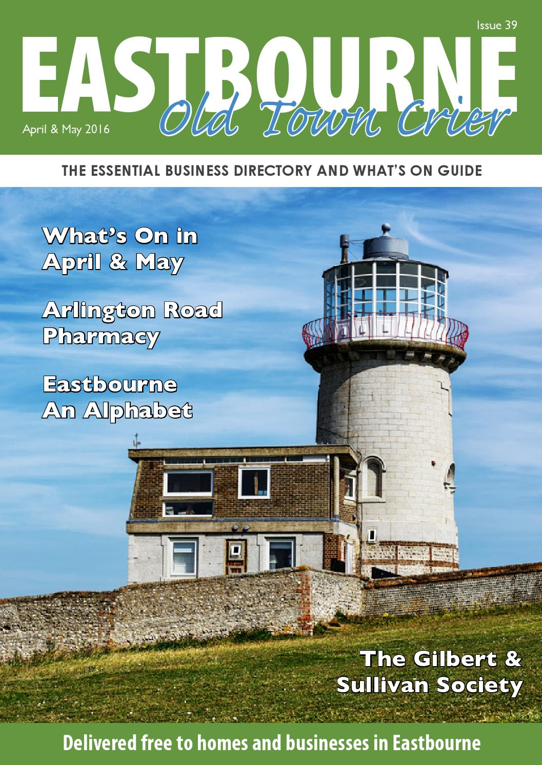 Eastbourne Old Town Crier April & May 2016 by Eastbourne Old Town ...