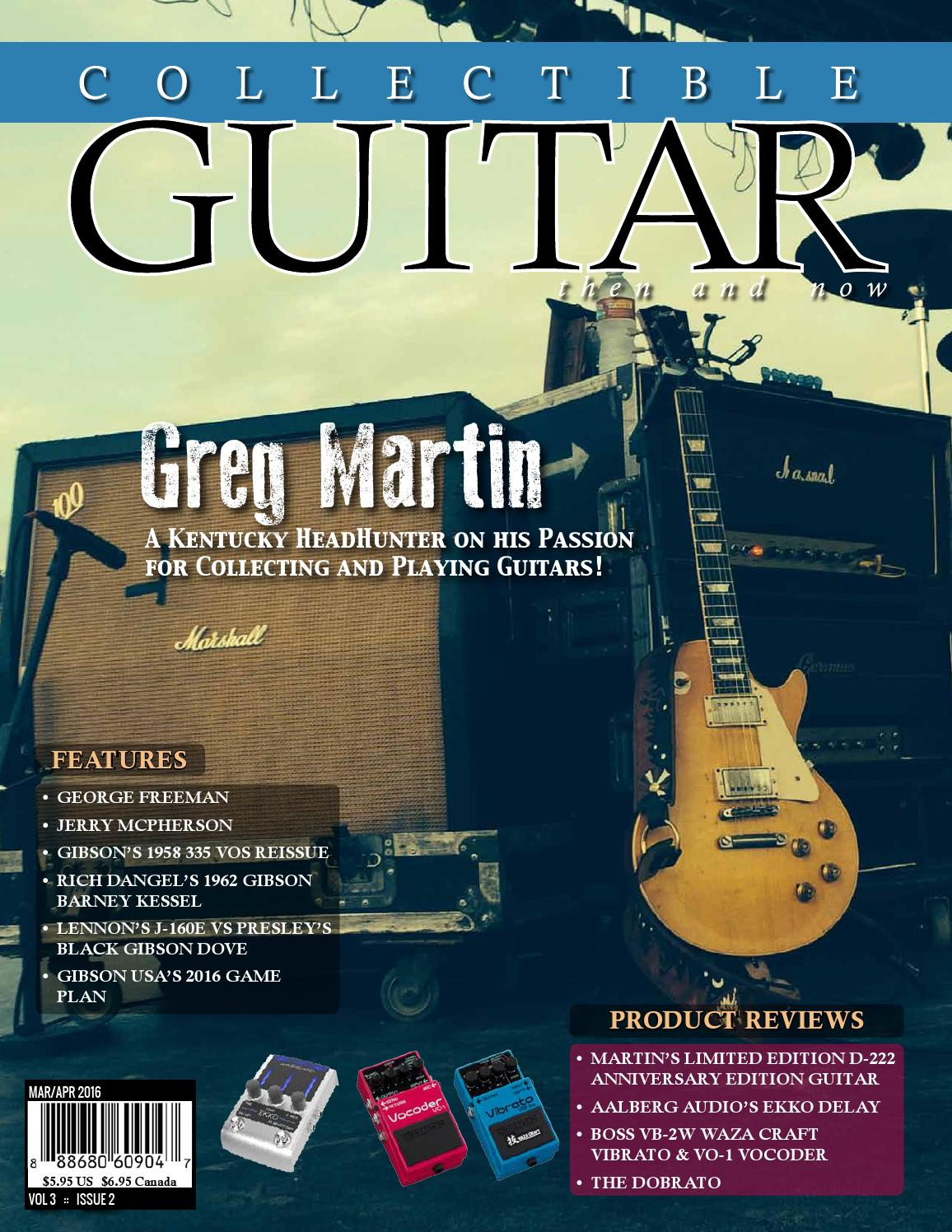 Collectible Guitar Magazine Then And Now Marapr 2016 By