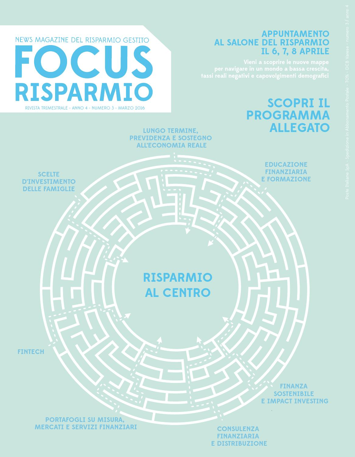 Focusrisparmio Marzo 2016 Anno 4 N 3 By Focusrisparmio Issuu