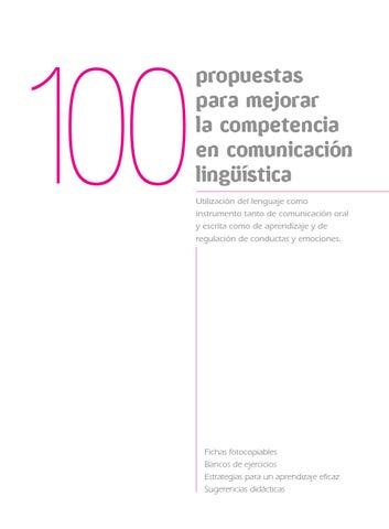 100 propuestas para mejorar la competencia lingüística by Daniel ...