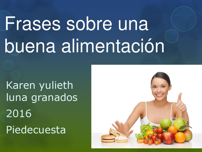 Frases Doação De Alimentos: Frases Sobre Una Buena Alimentación By Yulieth Luna