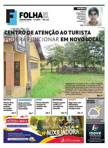 f899ba3a996 Final 04 04 16 by Folha do Sul Gaúcho - issuu