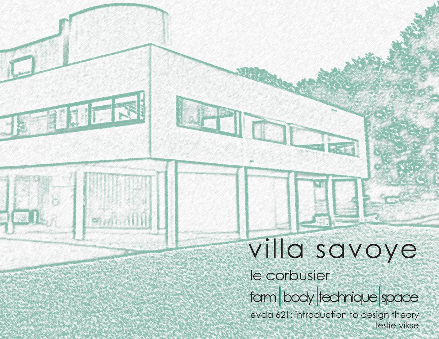 Case study assignment villa savoye by Muhammed Bişken - issuu