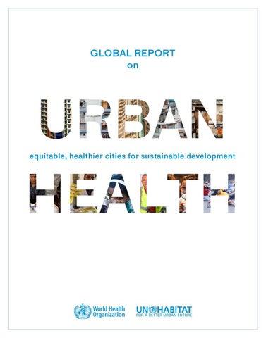 Global report on urban health: equitable, healthier cities