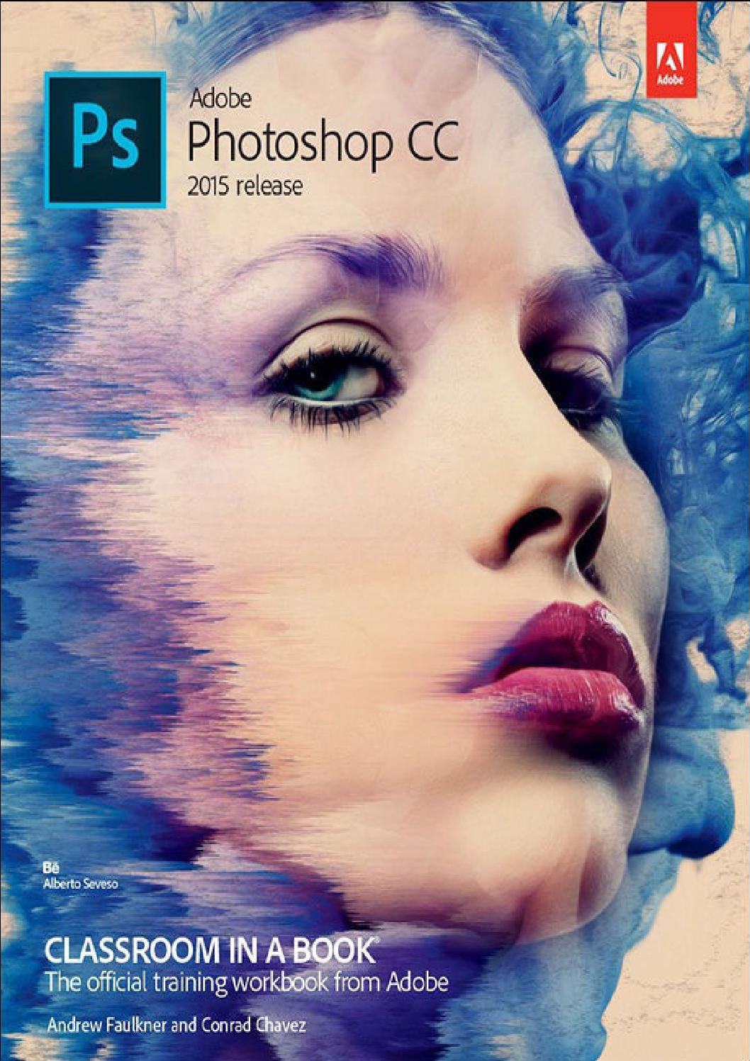 Adobe photoshop cc classroom in a book 2015 by andrs arenas issuu baditri Gallery