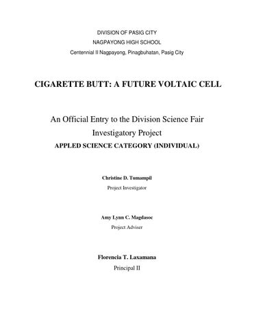 Investigatory project cigarette butt a voltaic cell by Amy Lynn Magdasoc - Issuu