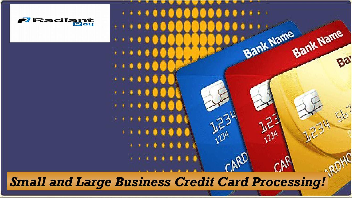 Credit card processing for large business gallery card for Business credit card processing