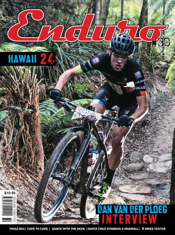 Enduro Magazine Issue 30 by FreeWheel Media - issuu d2fc5e583