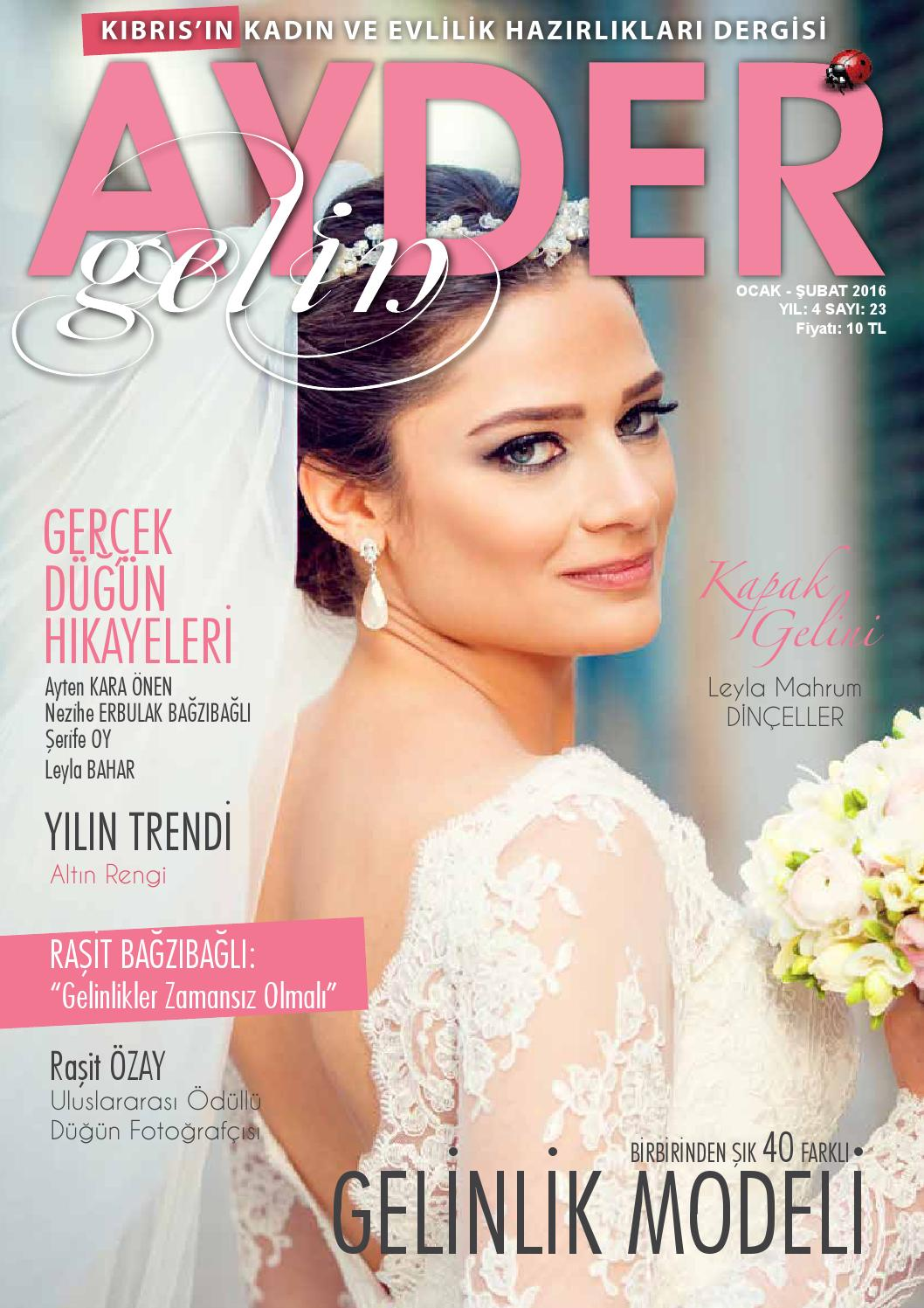 4105f56fb9891 Ayder Gelin Sayı 23 - N.Cyprus Wedding Magazine by ACM I Abrakadabra  Communication Management - issuu