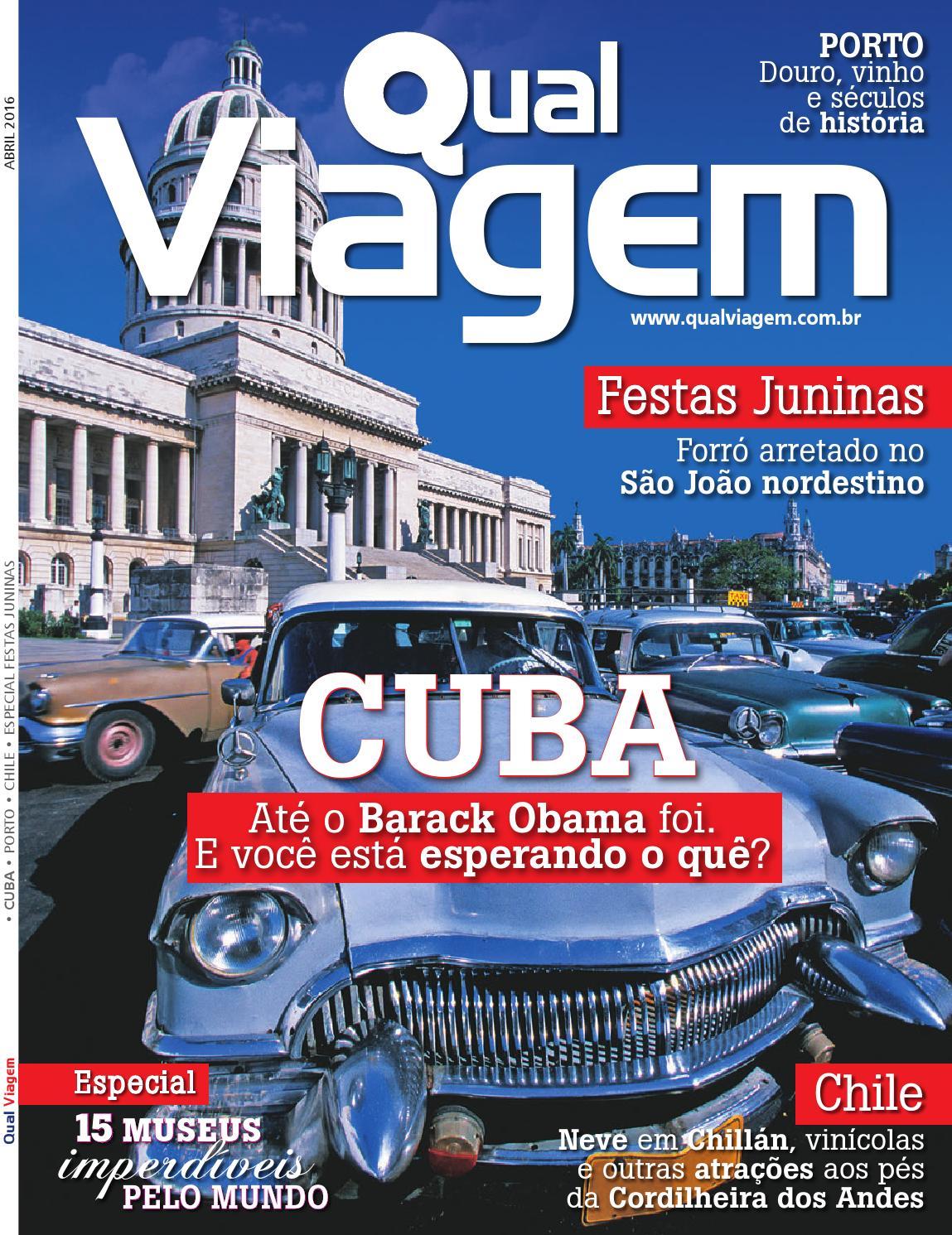 59b8057ae Revista Qual Viagem Edição 29 - Abril / 2016 by Editora Qual - issuu