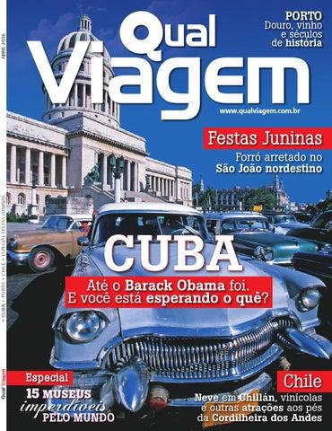 c7958204a421e Revista Qual Viagem Edição 29 - Abril   2016 by Editora Qual - issuu