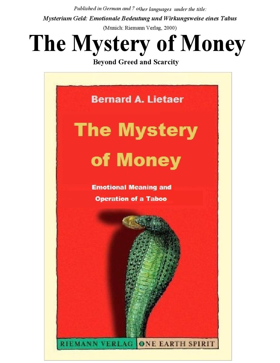 Bernard Lietaer - The Mystery of Money full book, 287pp by