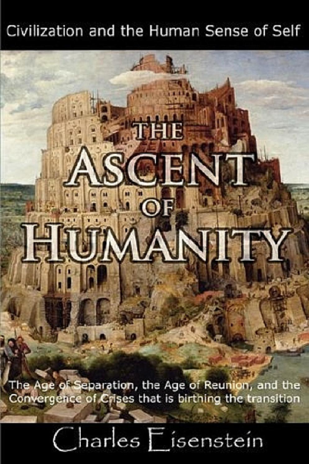 Charles Eisenstein - The Ascent of Humanity PDF book part