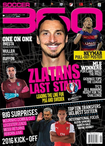 7b4774afe73 Soccer 360 Magazine  Jan Feb 2016 Edition. Featuring The Best from The World  ...