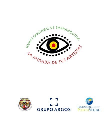 6ae1dfe60 Somos Carnaval de Barranquilla, la mirada de sus artistas by ...