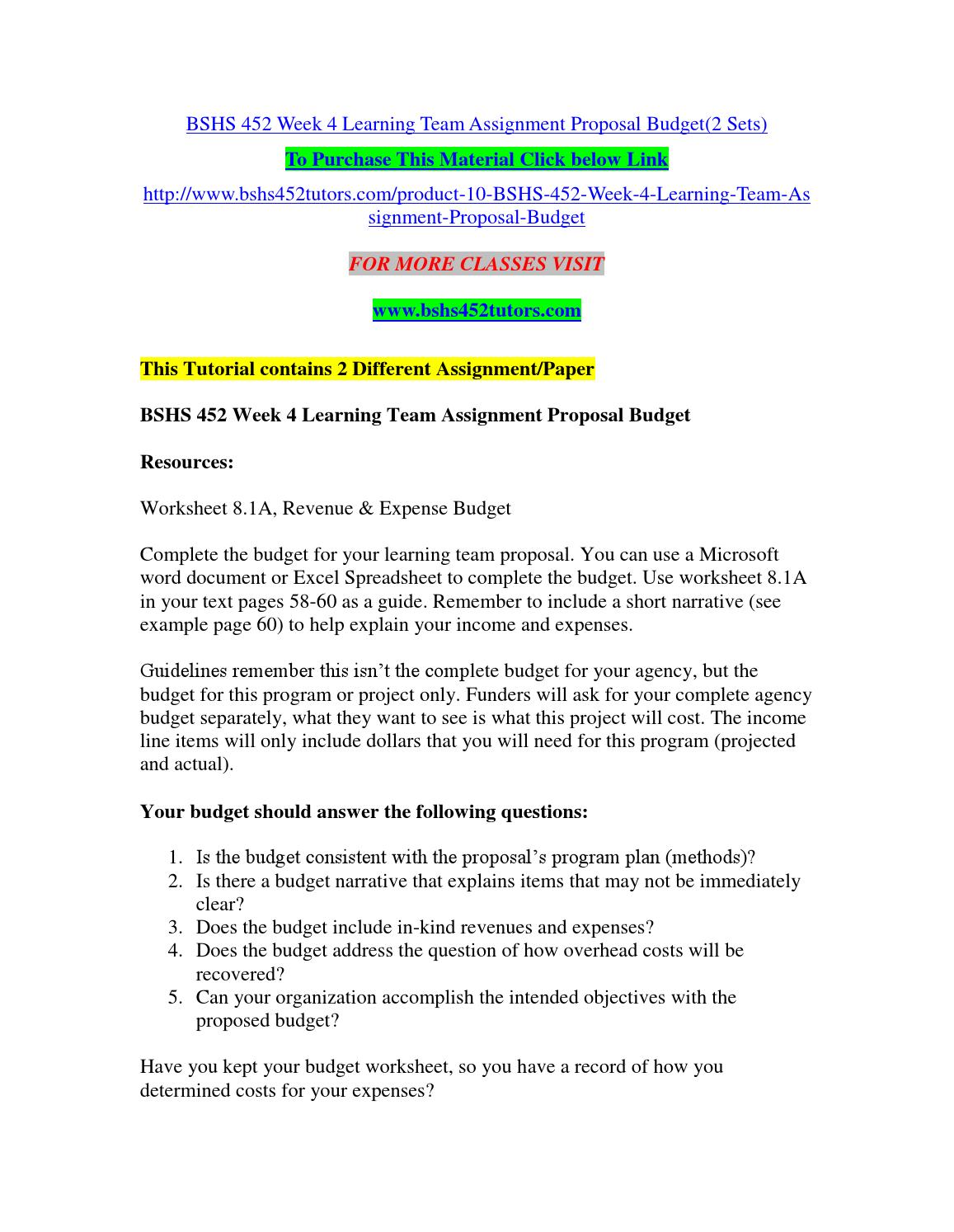 Bshs 452 week 4 learning team assignment proposal budget(2 sets) by